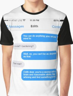 Dowager Texts: Convo with Edith  Graphic T-Shirt