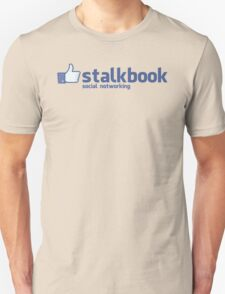 Stalkbook - social notworking Unisex T-Shirt