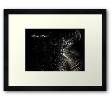 Cat always with you Framed Print
