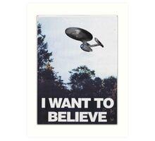 I Want To Believe (Star Trek) Art Print