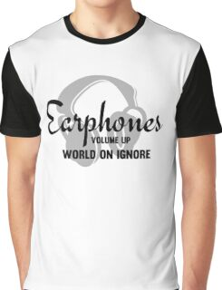 Music Lovers Earphones Funny Text Design Graphic T-Shirt