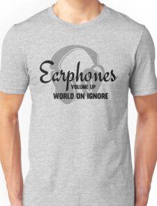 Music Lovers Earphones Funny Text Design Unisex T-Shirt