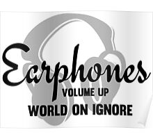 Music Lovers Earphones Funny Text Design Poster