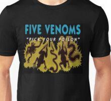 Five Deadly Venoms Unisex T-Shirt