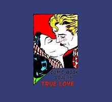 Comic Book Love is True Love Unisex T-Shirt