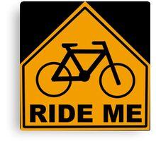 Ride Me Canvas Print
