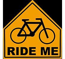 Ride Me Photographic Print
