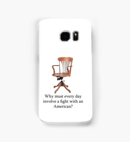 Dowager Countess: why must every day involve a fight with an American? Samsung Galaxy Case/Skin