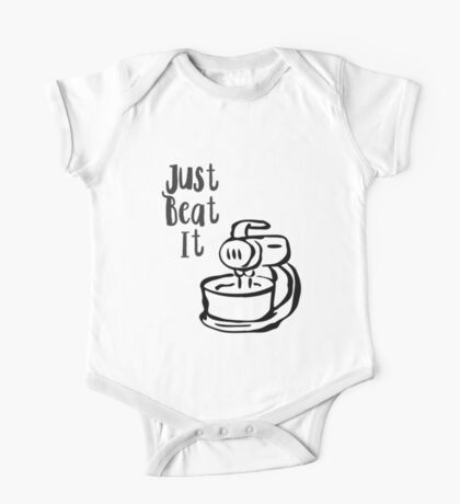 Just Beat It - Kitchen Humor One Piece - Short Sleeve