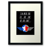 Till the End of the Line (white text) Framed Print