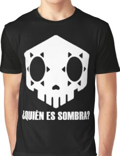 Who Is Sombra? Graphic T-Shirt