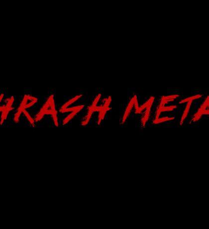 Thrash Metal Sticker Sticker