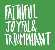 Faithful Joyful and Triumphant II One Piece - Short Sleeve