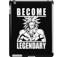 Become Legendary (Broly) iPad Case/Skin