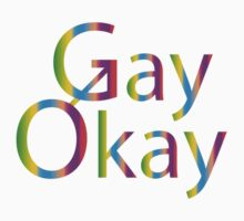 Gay Okay by Kipper Doodles