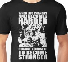 BECOME STRONGER (Goku) Unisex T-Shirt