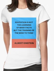 THE TRAINING OF THE MIND TO THINK Womens Fitted T-Shirt