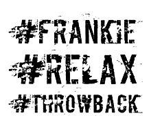 #frankie #relax #throwback Photographic Print