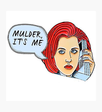 Mulder, It's Me.. Photographic Print