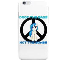 Vinyl Scratch - Drop the bass not the bombs iPhone Case/Skin