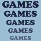 Games Games Games... shirt from Adventureland movie by BroadcastMedia