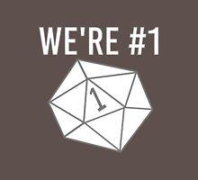 """We're #1"" Dungeons & Dragons Critical Fumble Classic T-Shirt"