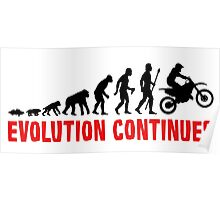 Dirt Bike Riding Evolution Of Man Continues Poster