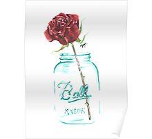 Mason Jar Rose Poster