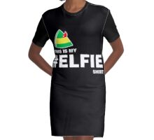 Elf Quote: This is My Elfie Shirt Graphic T-Shirt Dress