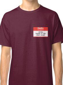 I am Voord, Hear Me Roar Classic T-Shirt