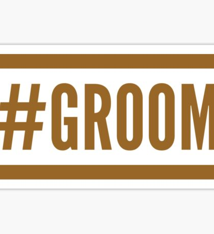 #Groom Sticker