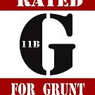Rated G for Grunt by Buckwhite