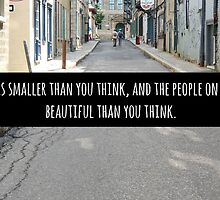 Small World Street Quote by Julia Kranjac