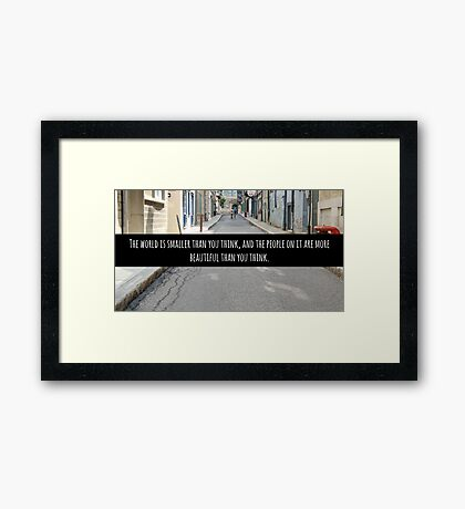 Small World Street Quote Framed Print