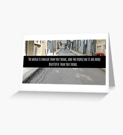 Small World Street Quote Greeting Card