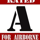 Rated A for Airborne by Buckwhite