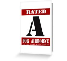 Rated A for Airborne Greeting Card