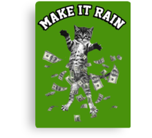 Dollar bills kitten - make it rain money cat Canvas Print