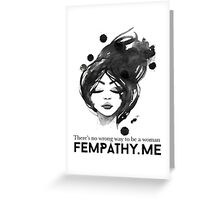 Black and white inspirational quote for women, ladies face Greeting Card