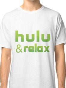 Hulu & Relax Classic T-Shirt