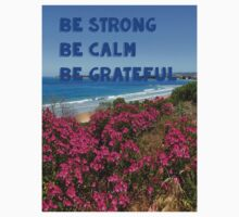 be strong , be calm , be grateful One Piece - Short Sleeve