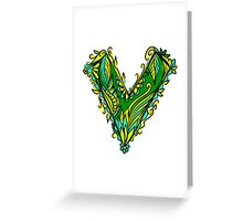 V like vegan, vegetarian, plant, save planet earth, green lifestyle  Greeting Card