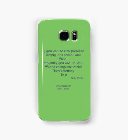 If you want to view paradise - Gene Wilder Samsung Galaxy Case/Skin