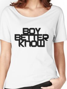 Boy Better Know - Chest Placement (black) Women's Relaxed Fit T-Shirt