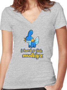 So I heard you like mudkips (I Herd U Liek Mudkipz) Women's Fitted V-Neck T-Shirt