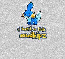 So I heard you like mudkips (I Herd U Liek Mudkipz) Unisex T-Shirt