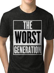 The Worst Generation Tri-blend T-Shirt