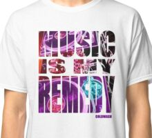 MUSIC IS MY REMEDY Classic T-Shirt