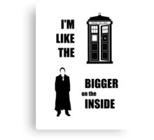 Like the TARDIS - Doctor Who Canvas Print