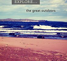 Explore The Great Outdoors by perkinsdesigns